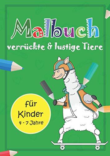 Malbuch verrückte und lustige Tiere: Ausmalbilder für Ausmalbilder für Kinder von 4 bis 7 Jahren (Umrisse von Dodos, Lamas, Kiwis, Affen und anderen niedlichen Tieren)