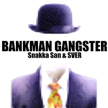 Bankman Gangster