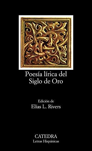 Poesía lírica del Siglo de Oro: 85 (Letras Hispánicas)