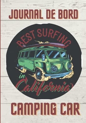 Journal de bord camping-car: Carnet de voyage en camping car /Parfait complément à votre guide de voyage/ journal de voyage à completer /partez decouvrir le monde