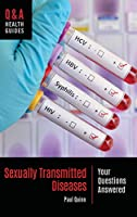 Sexually Transmitted Diseases: Your Questions Answered (Q&A Health Guides)