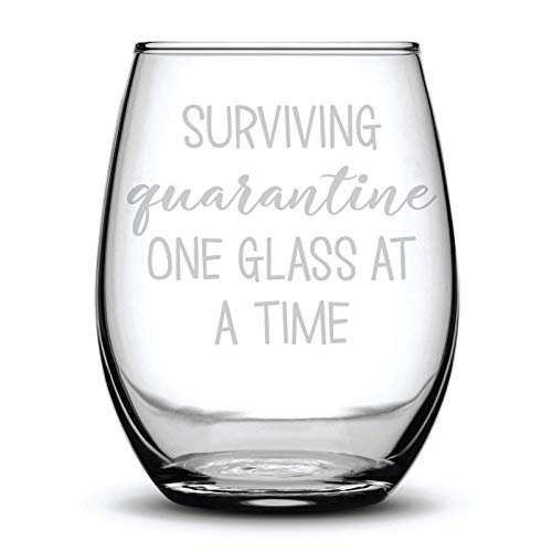 Surviving Quarantine One Glass at a Time Funny Fun Gift Laser Etched Wine Glass - 15 oz