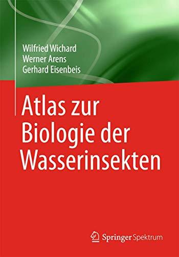 Atlas zur Biologie der Wasserinsekten (German Edition)