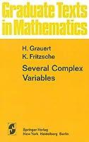 Several Complex Variables (Graduate Texts in Mathematics, 38)