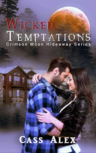 Crimson Moon Hideaway: Wicked Temptations (Positively Beastly Series Book 2)