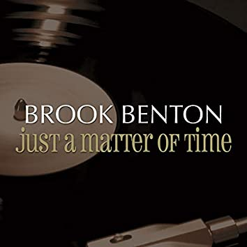 Just a Matter of Time (Digitally Remastered)