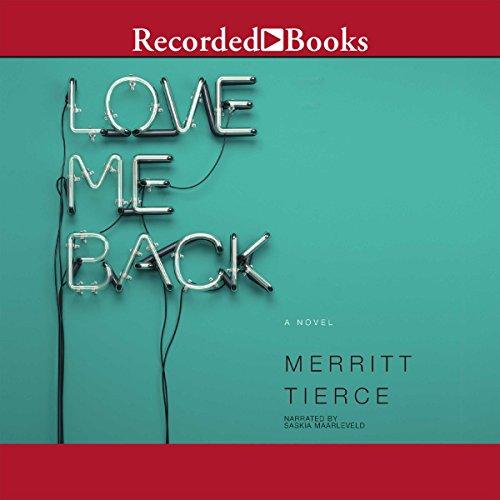 Love Me Back audiobook cover art