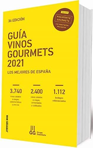 GUÍA VINOS GOURMETS 2021: Los Mejores de España