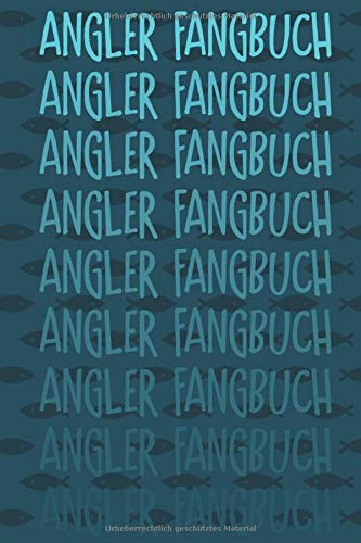 Angler Fangbuch: Ein