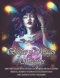 Brujas y Magos Mágicos: Libro para Colorear de Fantasía con Hermosas Brujas, Pociones Mágicas, Calderos y Fascinantes Escenas Rituales para Aliviar el Estrés y Relajarse.