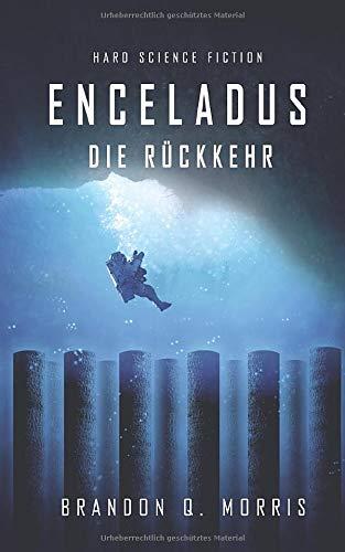 Enceladus: Die Rückkehr (Eismond, Band 4)
