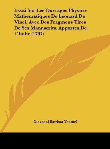 Essai Sur Les Ouvrages Physico-Mathematiques de Leonard de V