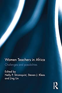 Women Teachers in Africa: Challenges and possibilities