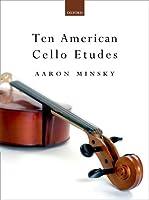 Ten American Cello Etudes