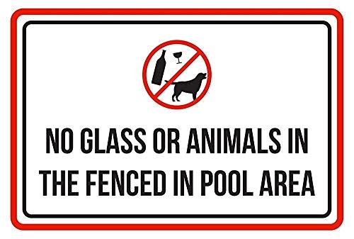 Warnschild NO Glass or Animal in The Fenced in Swimming Pool Area SPA 12X16 Inches M0207 Verkehrszeichen Geschäftsschild Aluminium Metall Zinnschild