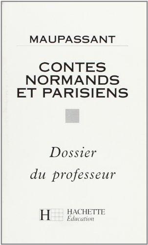 Classiques Hachette - Professeur : Contes normands et parisiens PDF Books