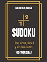 Libro de Sudoku - Fácil, Medio, Difícil y sus soluciones: Gran libro de Sudoku para los entusiastas del Sudoku | Para niños de 8 a 12 años y adultos | 300 cuadrículas de 9x9 | Letra grande | Tren de la Memoria y la Lógica