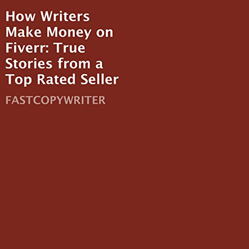 How Writers Make Money on Fiverr  By  cover art