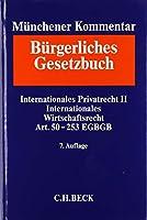Muenchener Kommentar zum Buergerlichen Gesetzbuch  Bd. 12: Internationales Privatrecht II, Internationakles Wirtschaftsrecht: Gesamtabnahmeverpflichtung