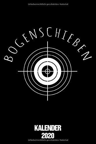 Bogenschießen: Terminkalender für Recurve Schützen als lustiges Geschenk für Langbogen Sportler Jahreskalender 2020 A5 1 Woche 2 Seiten / 6x9 Zoll 120 ... / Terminplaner 2020 klein für Bogenschützen