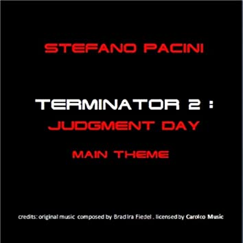 Terminator 2: Judgment Day (Main Theme)