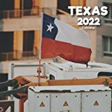 Texas 2022 Calendar: A Monthly and Weekly 12 Months Calendar 2022 With Pictures of the Texas For Desk, Office to Write in Appointment, Birthday, ... Ideas For Men, Women, Girls, Boys in Bulk