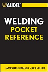 Audel Welding Pocket Reference (Audel Technical Trades Series Book 37) Kindle Edition