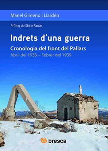 Indrets d'una guerra: Cronologia del front del Pallars