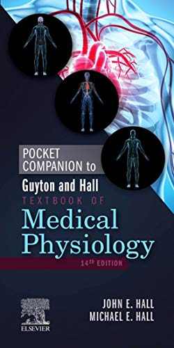 Pocket Companion to Guyton & Hall Textbook of Medical Physiology E-Book (Guyton Physiology) (English Edition)