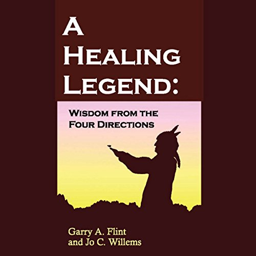 A Healing Legend: Wisdom from the Four Directions cover art