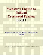 Webster's English to Náhuatl Crossword Puzzles: Level 1
