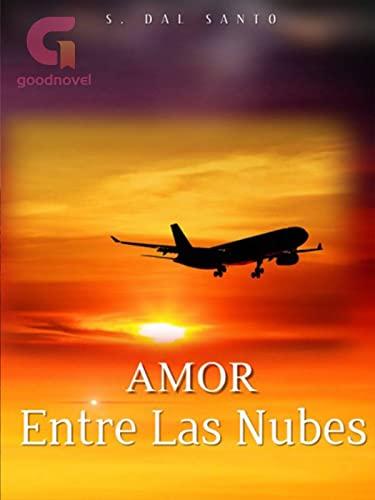 Amor Entre Las Nubes de S. Dal Santo