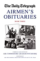 The Daily Telegraph Airmen's Obituaries