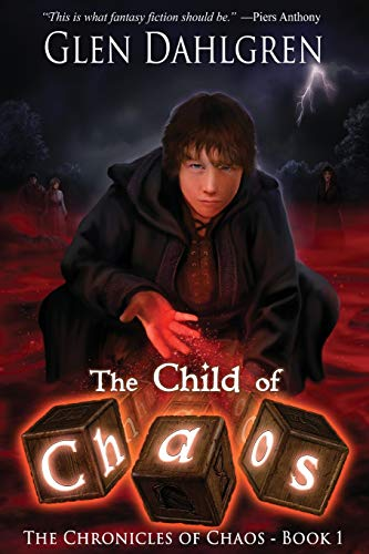 The Child of Chaos (The Chronicles of Chaos)