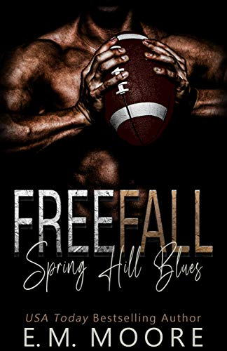 Free Fall: A High School Bully Romance (Spring Hill Blues Book 1) (English Edition)