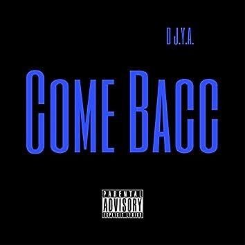 Come Bacc