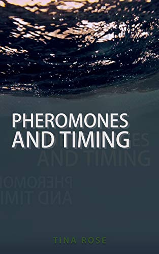 Pheromones and Timing: a modern myth about soulmates and reincarnation (English Edition)