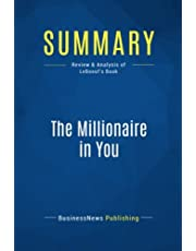 Summary: The Millionaire in You: Review and Analysis of LeBoeuf's Book