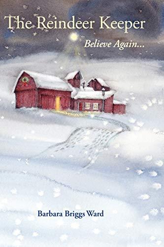 The Reindeer Keeper: Believe Again ...