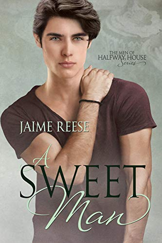 A Sweet Man (The Men of Halfway House Book 7)