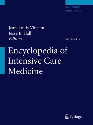 Encyclopedia of Intensive Care Medicine, volume 1 to 4