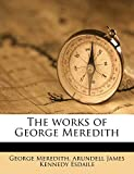 The Works of George Meredith Volume 1