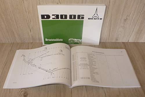 DEUTZ Ersatzteilliste Ersatzteilkatalog Traktor D 3006