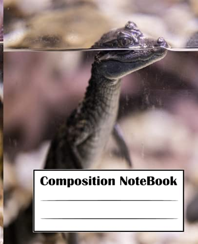 CUTE CROCODILE COMPOSITION NOTEBOOK: Cute Crocodile Composition Notebook: Wide Ruled Composition Notebook (7.5x9.25) for Girls, Boys, Teens, Kids, Adults and School (Composition Notebooks)