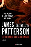Le testimoni del club omicidi: Un'indagine delle donne del Club Omicidi (Italian Edition)
