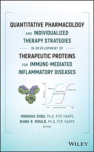 Quantitative Pharmacology and Individualized Therapy Strategies in Development of Therapeutic Proteins for Immune-Mediated Inflammatory Diseases (English Edition)