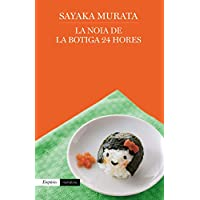 La noia de la botiga 24 hores (Catalan Edition)