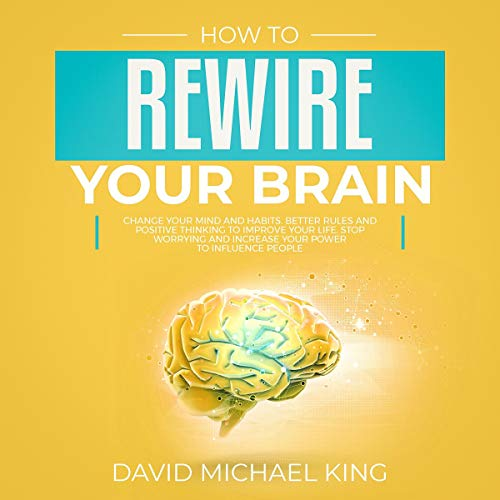How to Rewire Your Brain cover art