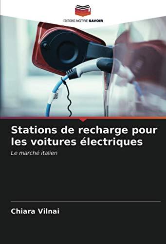Stations de recharge pour les voitures électriques: Le marché italien