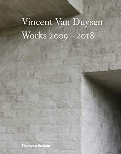 Vincent Van Duysen Works, 2009-2018の詳細を見る